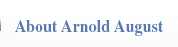 About Arnold August